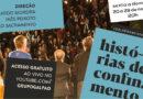 """Grupo Galpão conta """"Histórias de Confinamento"""", ao vivo, no YouTube"""
